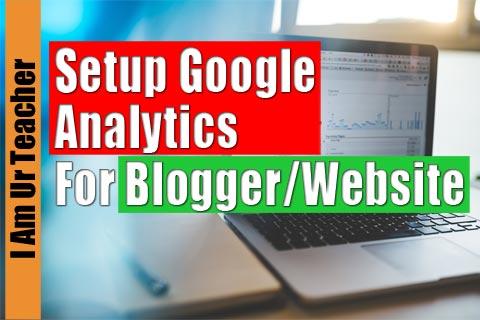 setup google analytics for blogger website