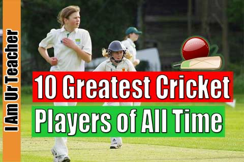 10 Greatest Cricket Players of All Time