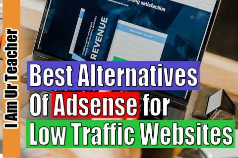best alternatives of adsense for low traffic website
