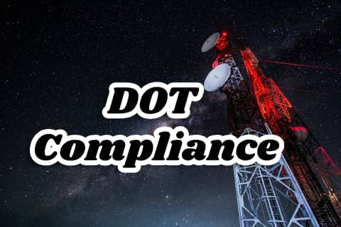 7 important DOT Compliance that Call Center Owners need to know about