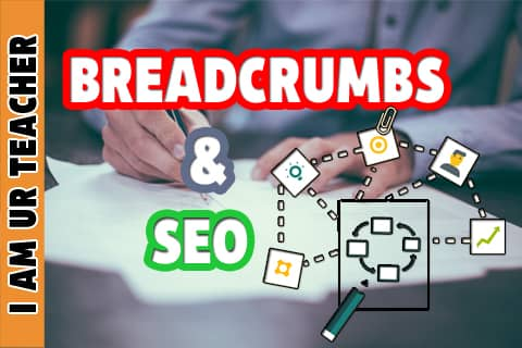 "Breadcrumbs SEO : A Factor You Should Not Ignore ""Breadcrumbs SEO"""