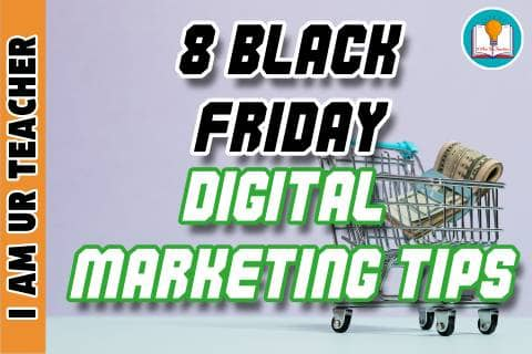 8 black friday digital marketing tips for beginners