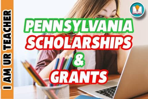 pennsylvania scholarships & grants