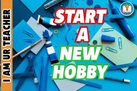 start a new hobby