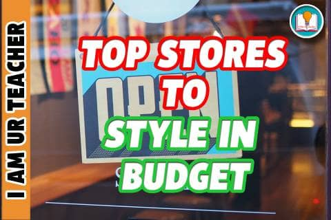 top stores to fashion and style in budget