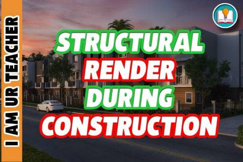 structural render during construction