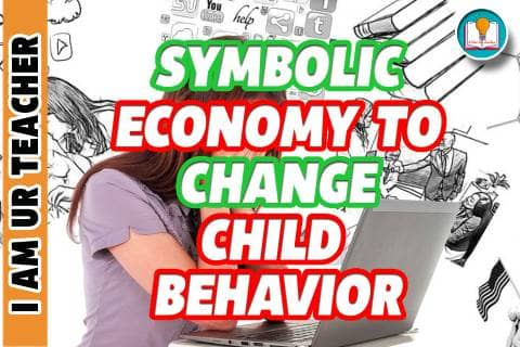 symbolic economy to change child behaviour