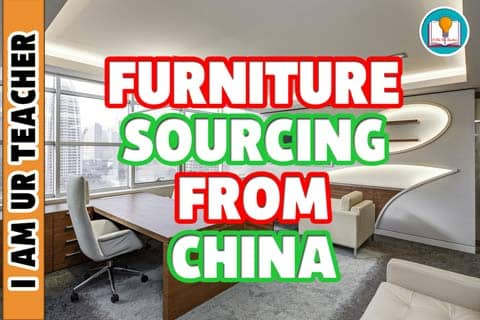 Furniture Sourcing From China