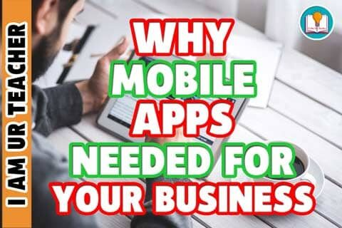 8 Reasons why mobile apps needed for your business