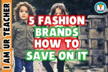 5 Fashion Brands How to Save on It