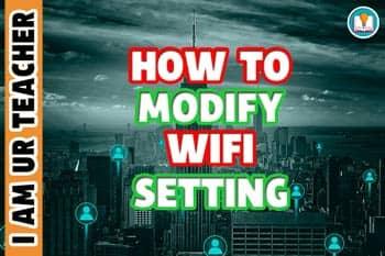 how to modify wifi setting