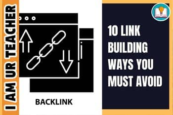 10 link building ways you must avoid