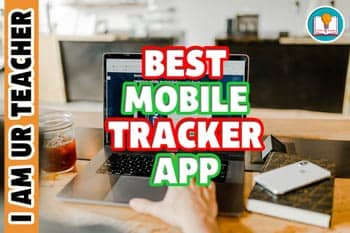 Best Mobile Tracker App: The Vision Of 24/7 Android Monitoring