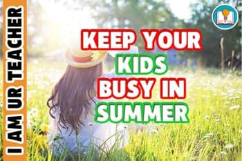 keep your kids buys at home in summer season