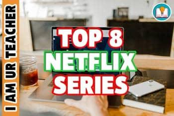 top 8 netflix series